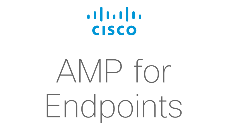 Cisco Advanced Malware Protection (Cisco AMP for Endpoints)