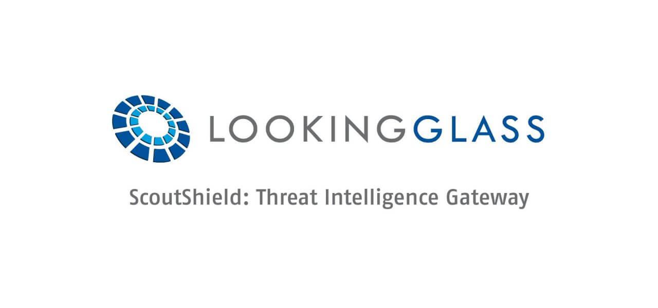 LookingGlass ScoutShield